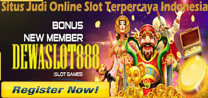 Slot Online Dewaslot888